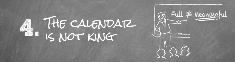 The Calendar is Not King